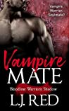 Vampire Mate (Bloodline Warriors: Shadow, #1)