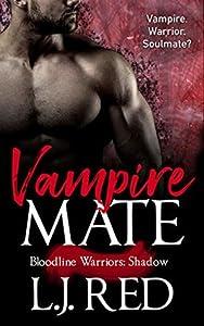 Vampire Mate (Bloodline Warriors: Shadow, #1)