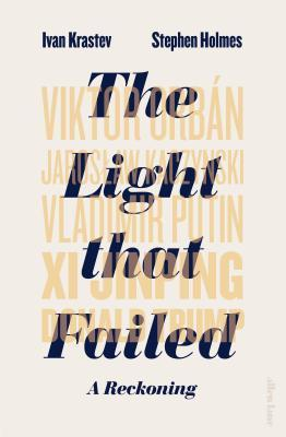 The Light that Failed by Ivan Krastev
