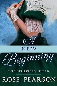 A New Beginning (The Spinsters Guild, #1)