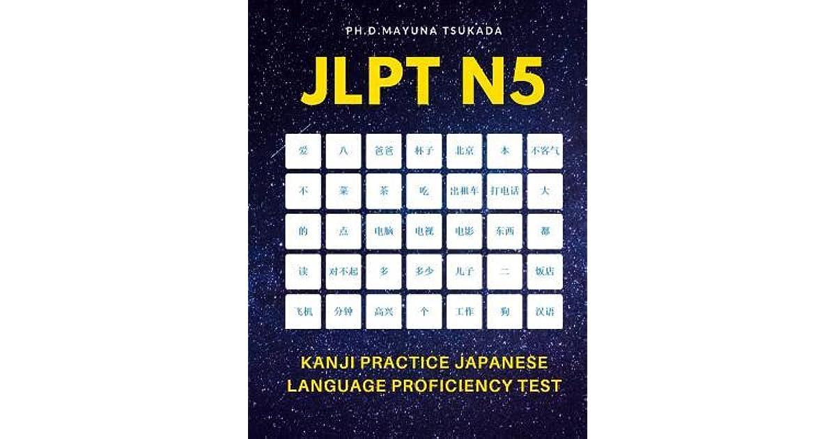 JLPT N5 Kanji Practice Japanese Language Proficiency Test: Practice