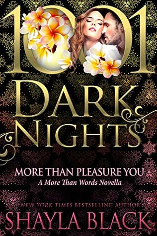 More Than Pleasure You (More Than Words, #5.5)