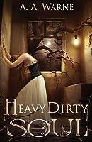 Heavy Dirty Soul