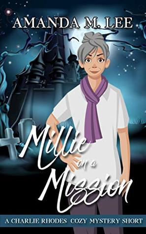 Millie on a Mission (A Charlie Rhodes Mystery #5.5)