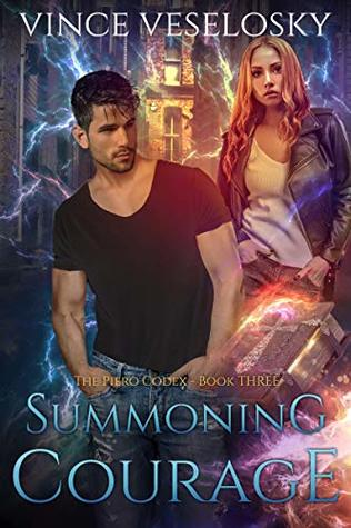 Summoning Courage: The Piero Codex Book Three