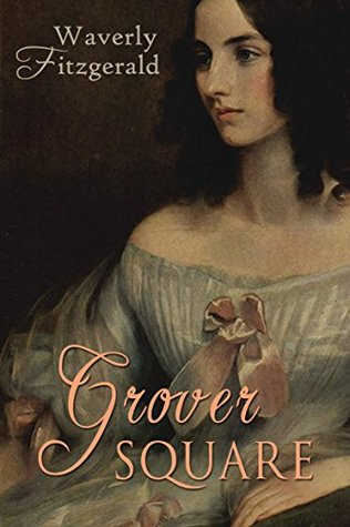 Grover Square:: Victorian Historical Fiction