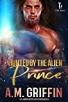 Hunted By The Alien Prince (The Hunt #2)
