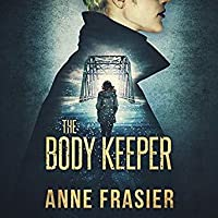 The Body Keeper (Detective Jude Fontaine Mysteries, #3)