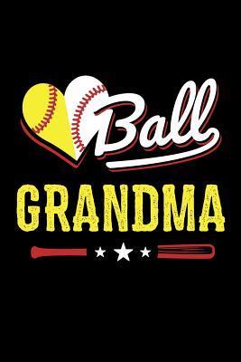 Ball Grandma: Softball Journal