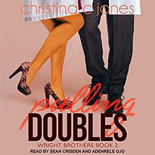 Pulling Doubles (Wright Brothers, #2)