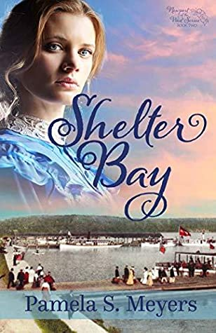 Shelter Bay (Newport of the West Series Book 2)