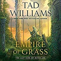 Empire of Grass (Last King of Osten Ard, #2)