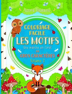 Coloriage Facile Les Motifs Une Marche En For T Le Livre De Coloriage Pour Tous