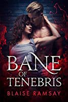 Bane of Tenebris (Wolfgods, #2)