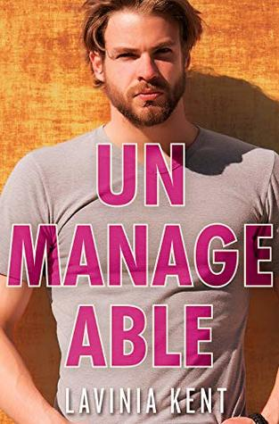 Unmanageable (Forbidden Cove, #2)