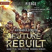 Future Rebuilt (Future Reborn, #2)