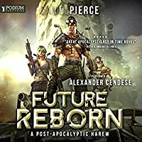 Future Reborn (Future Reborn, #1)