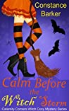 Calm Before the Witch Storm (Calamity Corners, #1)