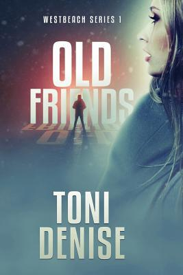 Old Friends: Westbeach Series 1