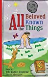All the Beloved Known Things