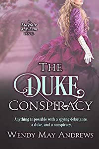 The Duke Conspiracy (Mayfair Mayhem #1)
