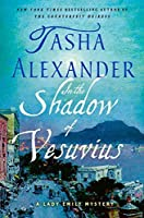 In the Shadow of Vesuvius: A Lady Emily Mystery (Lady Emily Mysteries Book 14)