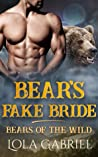Bear's Fake Bride (Bears of the Wild, #3)