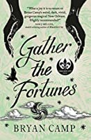 Gather the Fortunes (Crescent City Book 2)