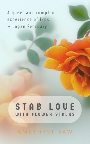 Stab Love with Flower Stalks