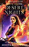 The Queen of Forty Thieves (Desert Nights Novella #2)