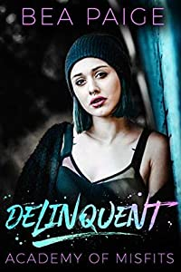 Delinquent (Academy of Misfits #1)