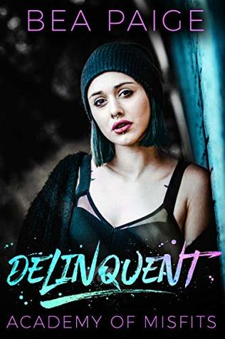 Delinquent by Bea Paige