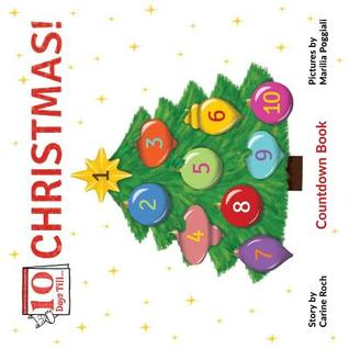 Countdown Till Christmas.Ten Days Till Christmas By Carine Roch