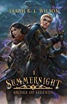 Summernight (Bridge of Legends, #1)