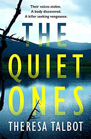 The Quiet Ones by Theresa Talbot