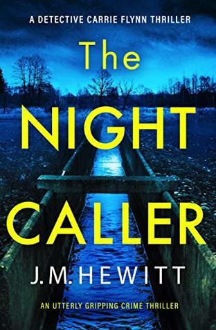 The Night Caller (Detective Carrie Flynn, #1)