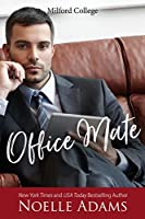 Office Mate (Milford College, #2)