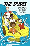 Summer of the Dudes (The Dudes Adventure Chronicles #3)