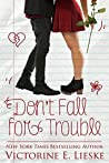 Don't Fall for Trouble (Rockford High #2)