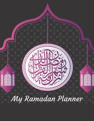 My Ramadan Planner: A Black Purple Arabic Lamp Theme 30 Day