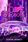 Of Love & Robots