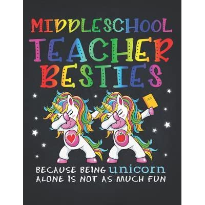 Best Middle School Books 2020 Unicorn Teacher: Middle School Teacher Besties Teacher's Day Best