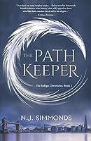 The Path Keeper (The Indigo Chronicles, #1)