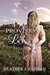 A Provision for Love (Entangled Inheritance #1)
