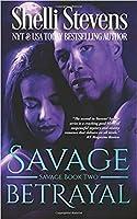 Savage Betrayal (Savage, #2)