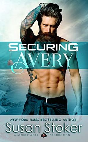 Securing Avery (SEAL of Protection: Legacy, #5)