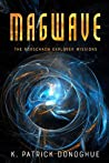 Magwave (The Rorschach Explorer Missions Book 2)
