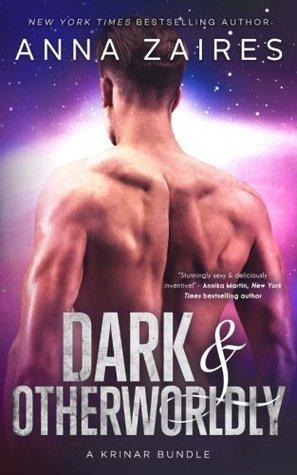 Dark & Otherworldly by Anna Zaires