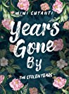 Years Gone By: The Stolen Years