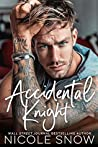 Accidental Knight (Marriage Mistake, #4)